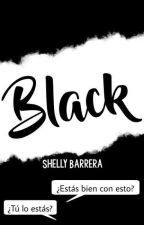 Black  by ShellyBarrera