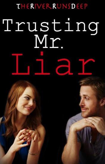 Trusting Mr. Liar