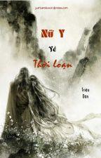 Nữ y về thời loạn by Yuntanie