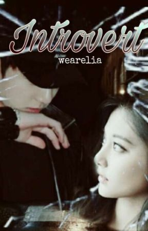INTROVERT [PROSES REVISI] by wearelia