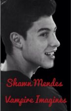 Shawn Mendes Vampire Imagines  by ToDefyGravity