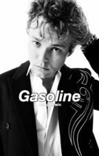 Gasoline || Ashton Irwin by __slytherin__