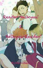 Reader×Haikyuu!                Haikyuu×Reader! by Kao-chan_