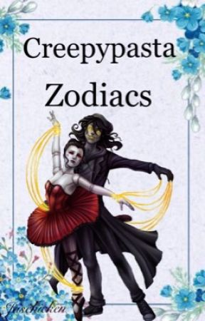 Creepypasta Zodiac by Jaschicken
