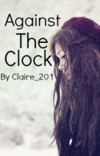 Against The Clock (The Labyrinth) by Claire_201