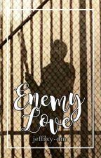 Enemy Love by jeffrxy-dm
