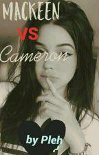 Mackeen VS Cameron by PacifiquaSquividan