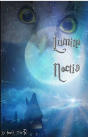 Lumina Noctis by book-world