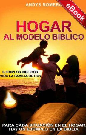 HOGAR AL MODELO BIBLICO by andysromero