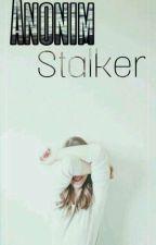 Anonim ; Stalker   |Texting|  by Papatya_Prensesi_26