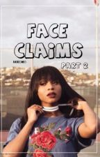 Face Claims  by RACKEDMISS