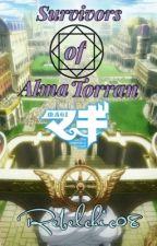 Survivors of Alma Torran (Magi Fanficiton/Love Story) by rebelchic08