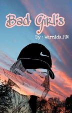Bad Girls by Warnida_HN