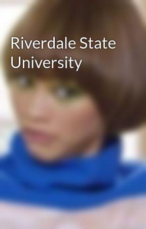 Riverdale State University  by TheNotoriousCoriC