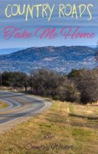 Take Me Home by countryreb020