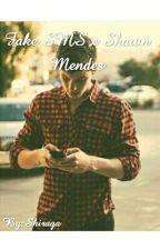 Fake SMS x Shawn Mendes by Shiraga