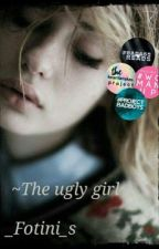 ~The Ugly Girl~ by _fotini_s
