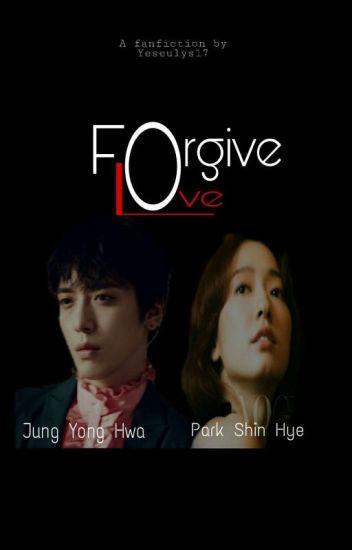 Forgive Love (HIATUS)