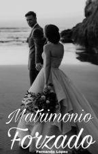 Matrimonio forzado.  by idkfernanda