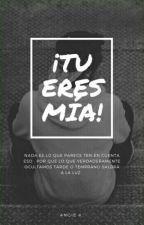¡Tu Eres Mia ! by angiediaz547