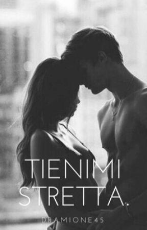 Tienimi stretta.  by Dramione45