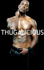 THUGALICIOUS by DopeThugLife