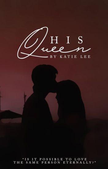 His Queen | pjm✔️ (EDITING)