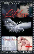 Lifeless   Jikook Vampire AU   Book:3 by Sincerely_Jikook