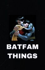 Batfamily Things by -rubynewaise