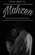 MAHZEN (ÖĞRETMENİM) by anonimperry
