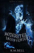 Moderately Inconvenient | Marauders Era by kmbell92