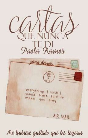 Cartas que nunca te di by PaooNara