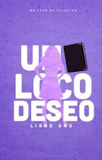 Un loco deseo © [TW and TVD] by -dylallxn