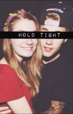 Hold Tight- A Justin Bieber Story by YashiStyles