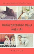 Unforgettable Days with Al by NengUtie