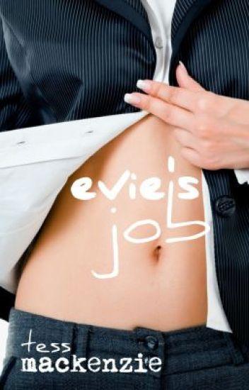 Evie's Job