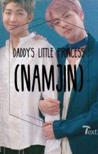 Daddy's Little Princess (Namjin) by NamjinSlut69