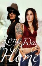 Long Way from Home (BOOK 2 in the Synyster Gates Series) by NecromaniacKat