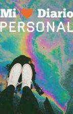 """Mi Diario """"Personal"""" [En Proceso, Sin Editar] by MeryCanchola"""
