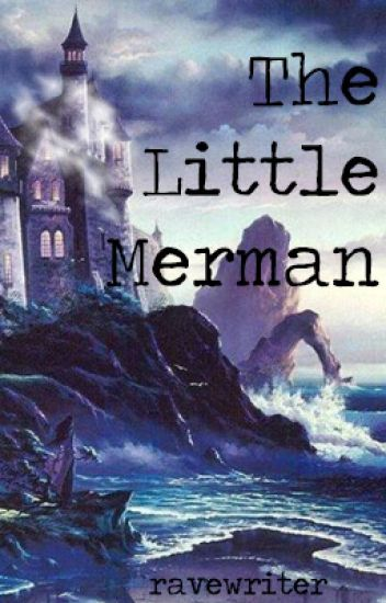 The Little Merman (mxm)