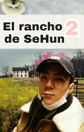 El Rancho de Sehun 2! by Daddy_JohnSeo