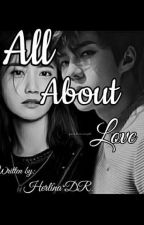 All About Love by HerlinaRahmawati0
