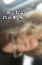 The City of Goodbyes by AdrianaRomeroRadaelli
