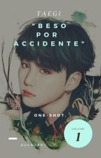 """Beso por accidente""↪Taegi (omegaverse) by Sugagxrl"