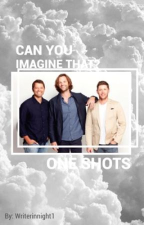 Can you imagine that? ~Español~  (Imagine/ one shot) by writerinnight1