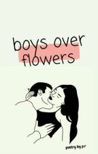 Boys Over Flowers | ongoing by -dangerouslyy