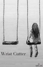 Wrist Cutter by ZoeSaville