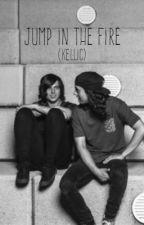 Jump in the Fire (Kellic) by fading_scars_