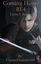 Coming Home|| Resident Evil 4|| Leon S. Kennedy x Reader by GamerDudette189