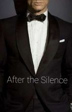 After the silence (A Storm And Silence Fanfiction) by _ALWAYSnever_